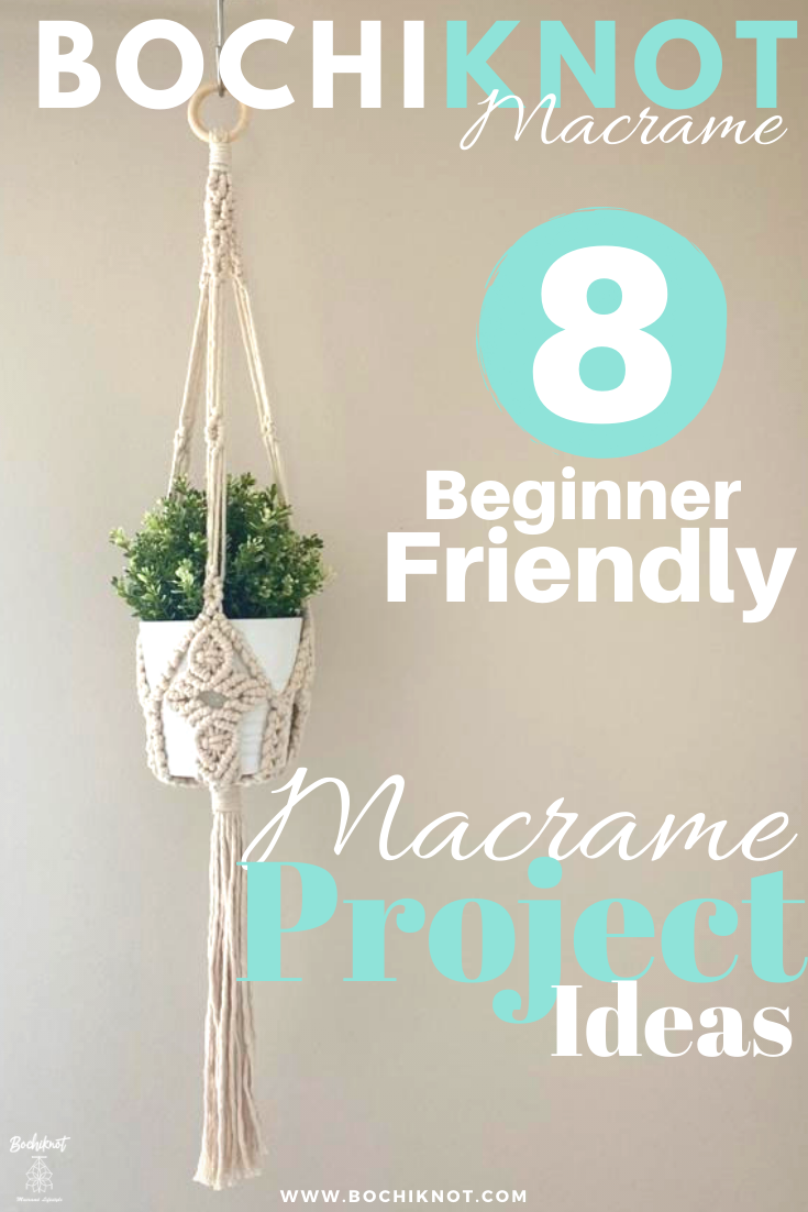 8 Macrame Beginner Projects Ideas That You Can Make Today is part of Macrame projects, Macrame plant hanger tutorial, Macrame plant hanger patterns, Macrame wall hanging diy, Diy macrame plant hanger, Macrame - Looking for unique macrame projects ideas to get started on  In this blog post, I will share 8 beginnerfriendly project ideas you can try out today