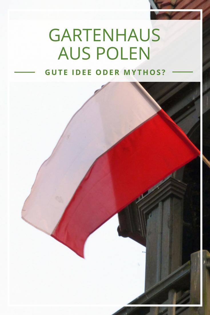 Gartenhauser Aus Polen Gunstige Alternative Oder Mythos Gartenhaus Aus Polen Gunstiges Gartenhaus Gartenhaus