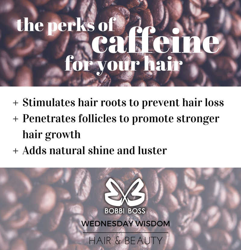 The Perks of Caffeine for Your Hair | #wednesdaywisdom #hairandbeauty #hairfacts #perksofcaffeine #hairgrowth #preventhairloss #naturalhaircare #promotehealthyhair #bobbiboss #bobbibosshair
