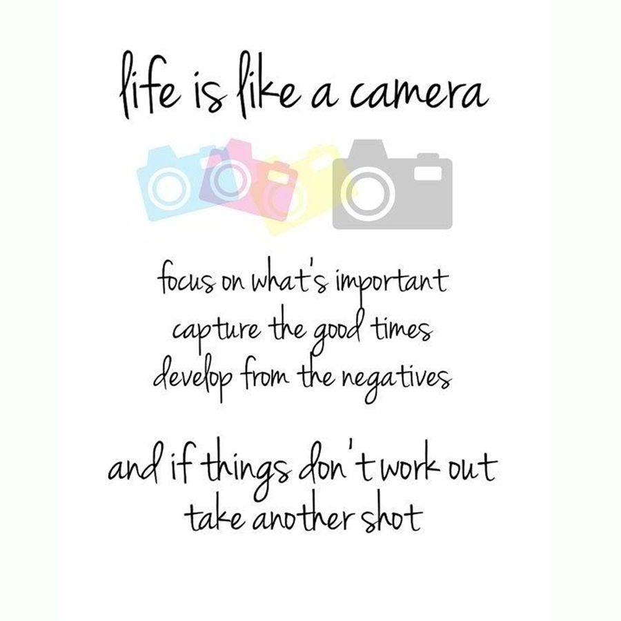 Quotes About Whats Important In Life Life Is Like A Camera Focus On What's Importantlearn More About