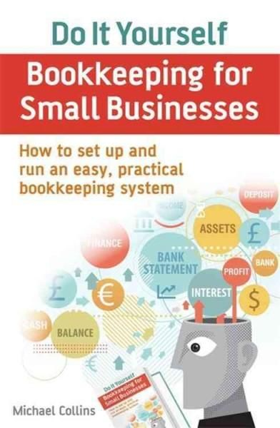 This book describes a practical and easy to implement bookkeeping do it yourself bookkeeping for small businesses how to set up and run an easy practical bookkeeping system solutioingenieria Image collections
