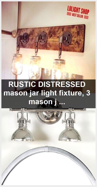 Photo of RUSTIC DISTRESSED mason jar light fixture, 3 mason jars light, industrial lights, modern ligh…