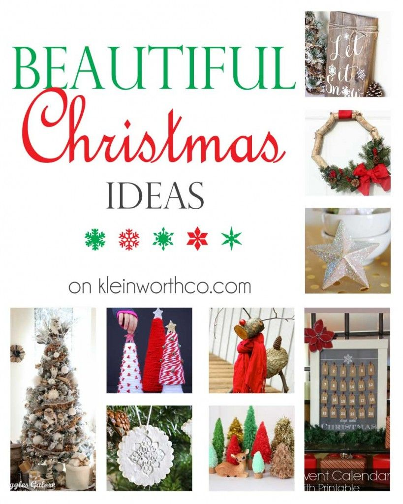 Need some Beautiful Christmas Ideas to get you ready for the holiday ...