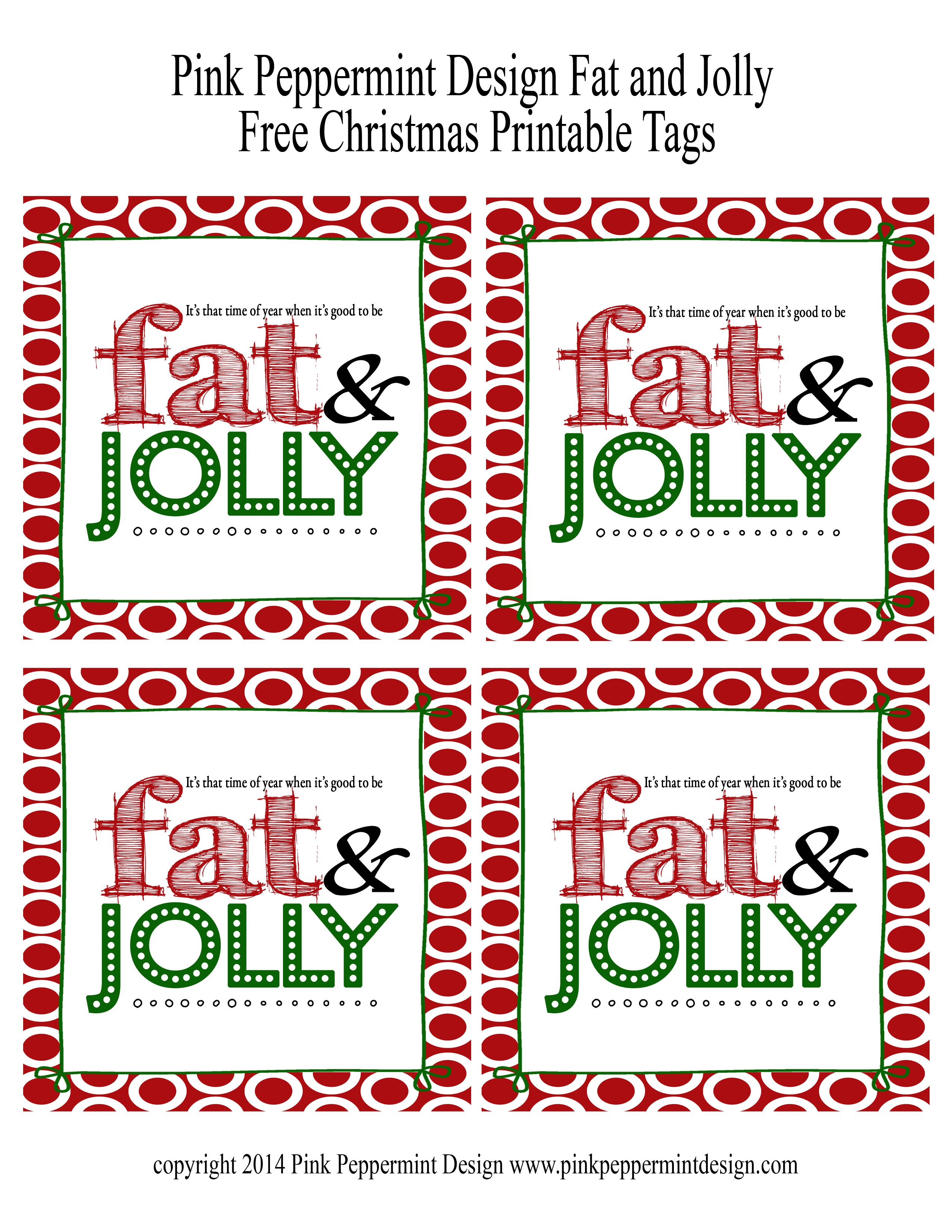 Free printable for cute Christmas treats.  Fat and Jolly.