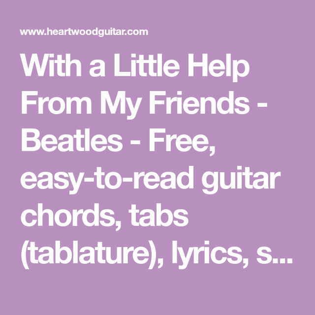 With a Little Help From My Friends - Beatles - Free, easy-to-read ...