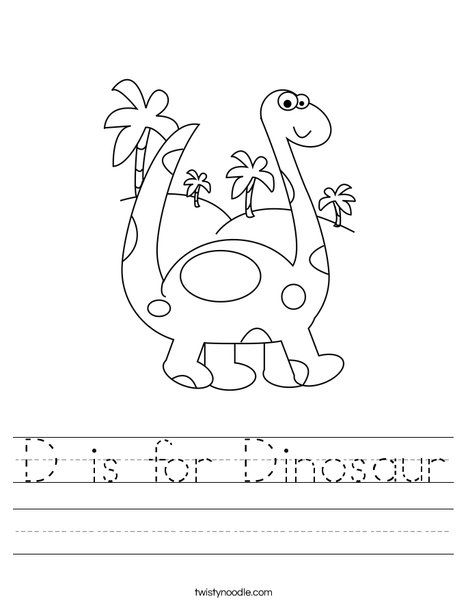 D is for Dinosaur Worksheet - Twisty Noodle. Lots of other ...