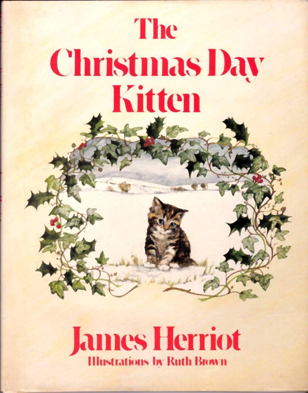 The Christmas Day Kitten   James herriot, Christmas books, Christmas cats