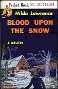 Clothes In Books: Xmas snowman: Blood Upon the Snow by Hilda Lawrence