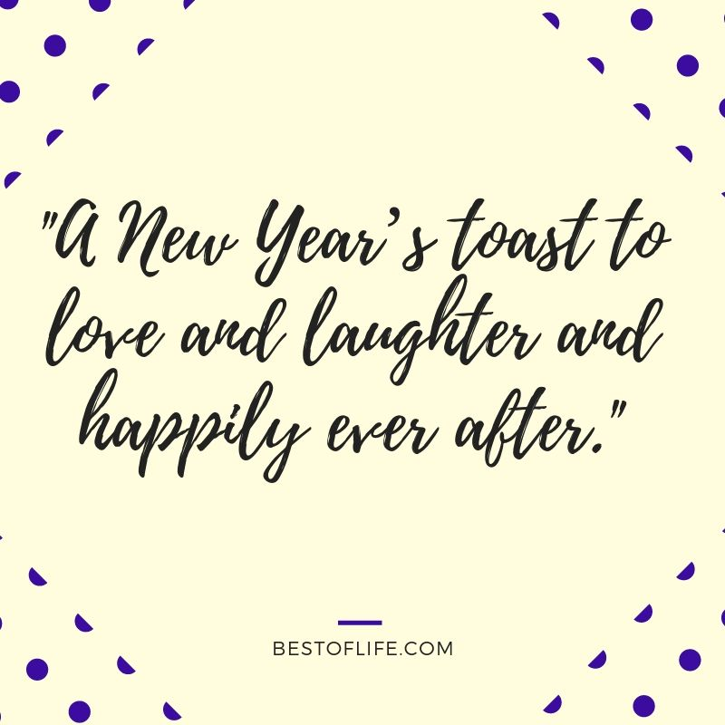 New Year S Eve Toast Quotes That Are Funny And Inspiring New Years Eve Quotes New Year Eve Quotes Funny Quotes About New Year