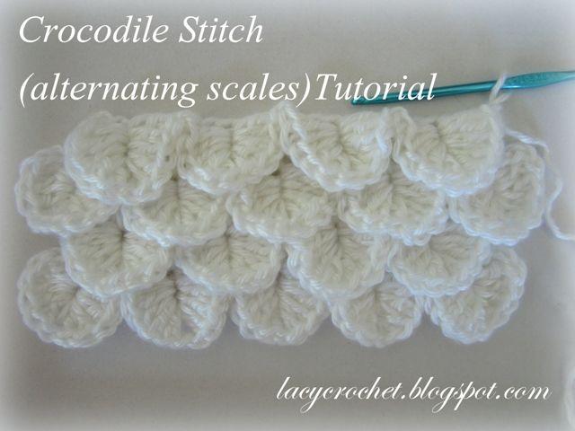 Lacy Crochet: Crocodile Stitch (Alternating Scales) Tutorial ...
