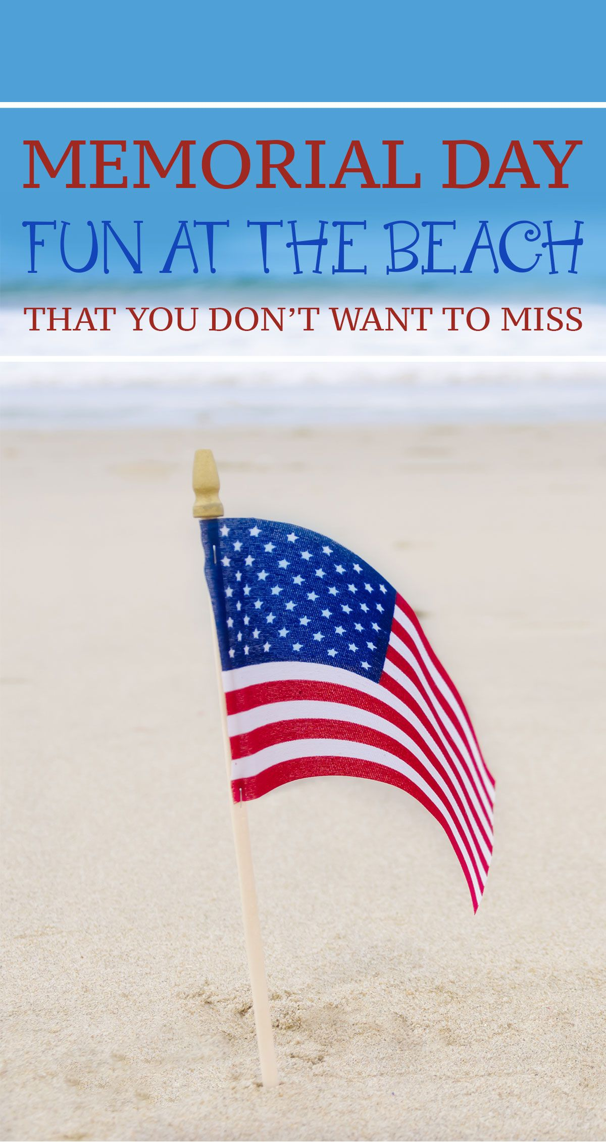 Who S Ready For Some Memorial Day Fun In Ocean Isle Beach Nc We Have Rounded Up All The Best Activities Events