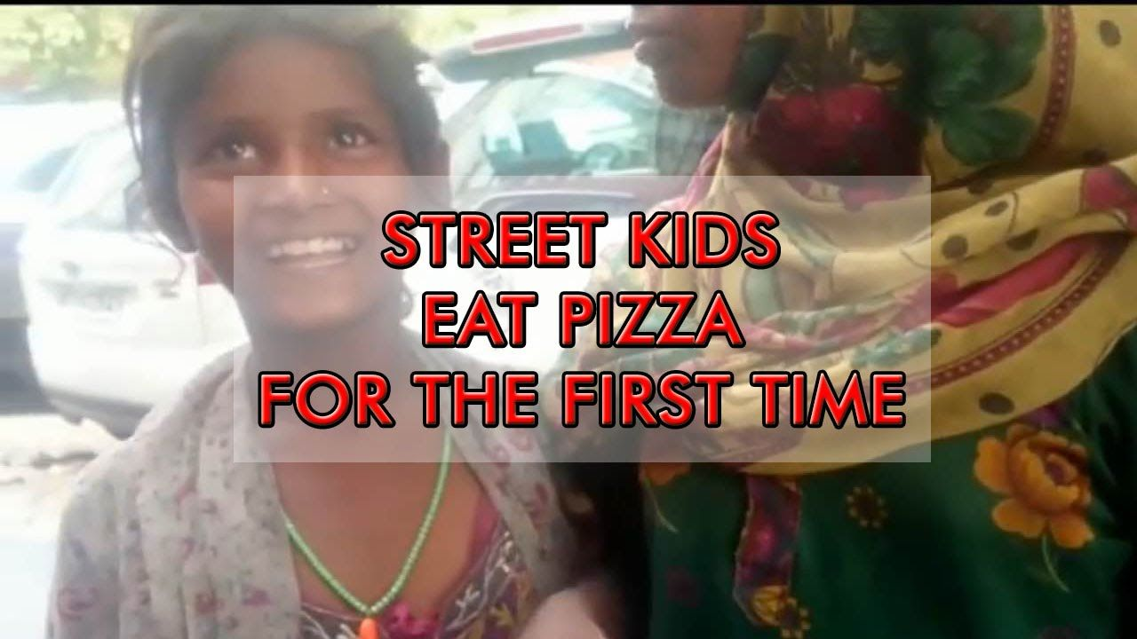 Street kids eat pizza for the first time - MUST WATCH