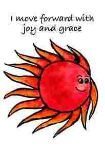 I move forward with joy and grace