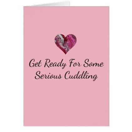 Valentine\'s Day Card Serious Cuddling Custom Pink - valentines day ...