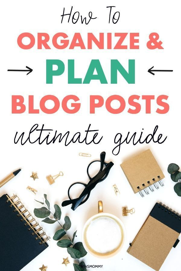 How to Create an Editorial Calendar to Organize and Plan Blog Posts - Twins Mommy
