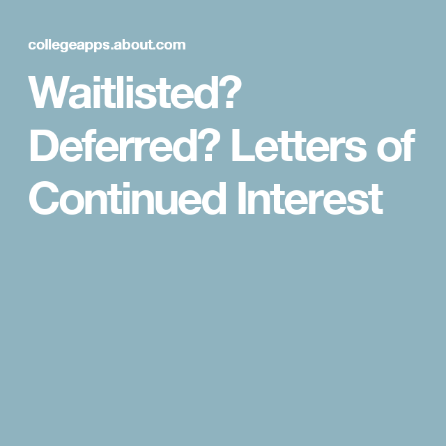Waitlisted Or Deferred HereS How To Write A Letter Of Continued