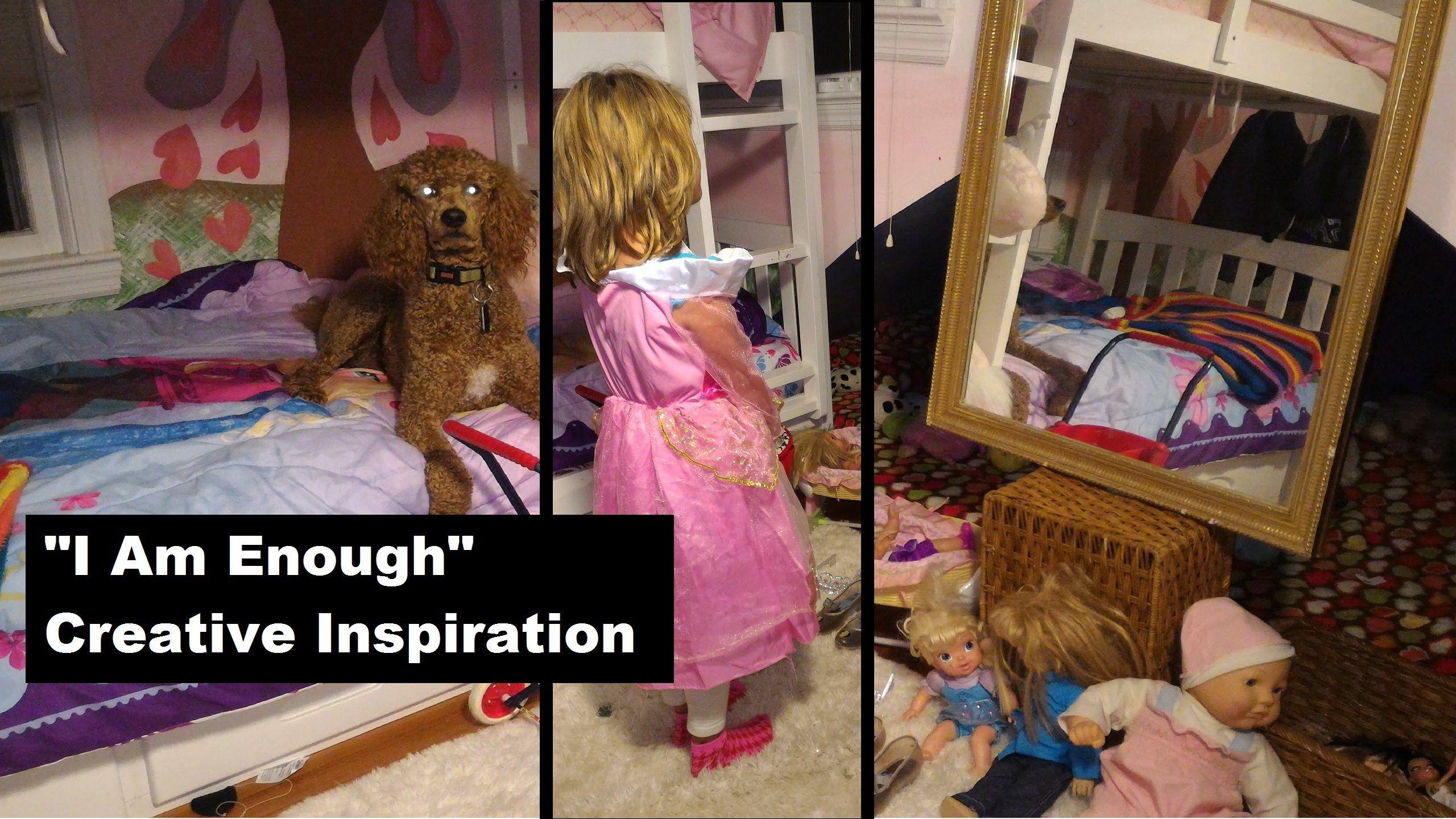 I Am Enough Creative Inspiration