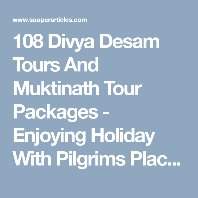 108 Divya Desam Tours And Muktinath Tour Packages - Enjoying