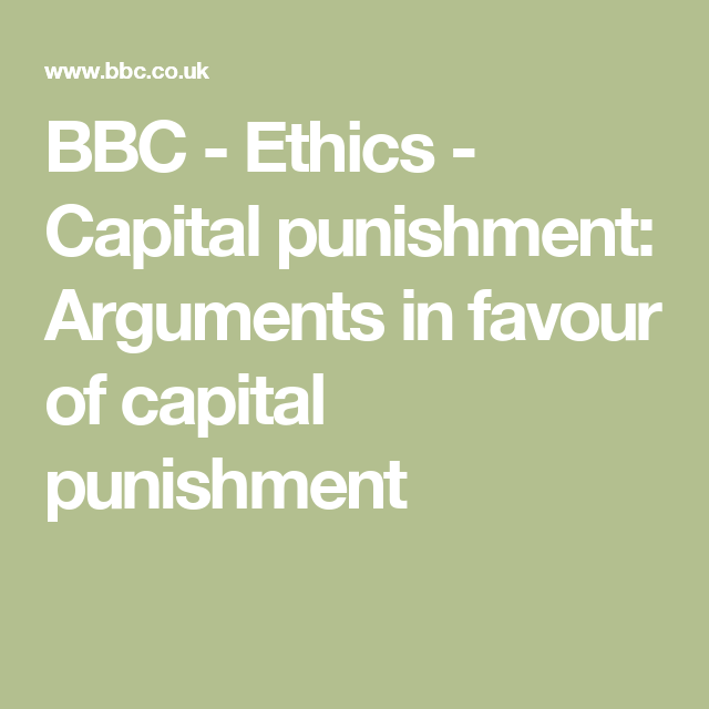 the ethics of capital punishment The punishment plays a certain role in influencing the criminal's morals too (of course if it is not a capital punishment) that's why the prisons are also called corrective or reformatory houses in general it must be noted that kant's doctrine on crime and punishment contains many valuable ideas on issues that are widely discussed in the.