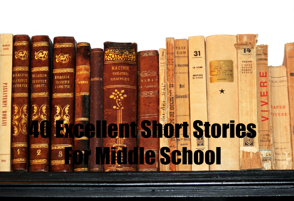 40 Excellent Short Stories for Middle School with free