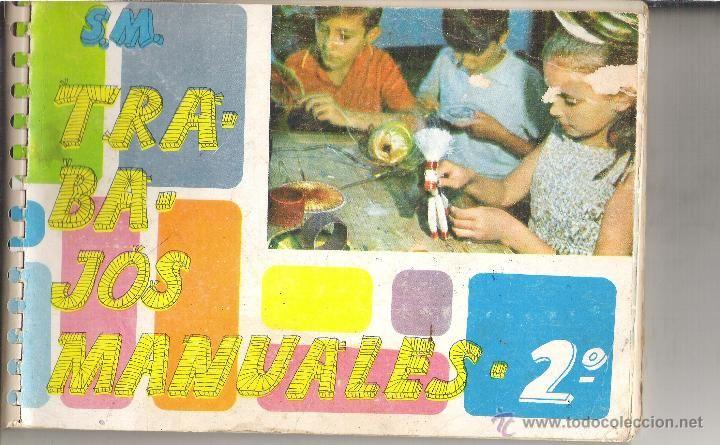 Trabajos Manuales de 2ª de Bachillerato - 1968 COSAS DE AYER - trabajos manuales