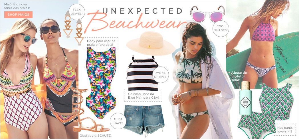 Mood do dia Unexpected Beachwear