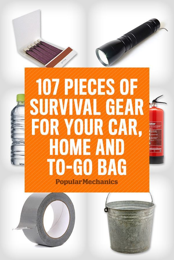 107 Pieces of Survival Gear for Your Car, Home and To-Go Bag