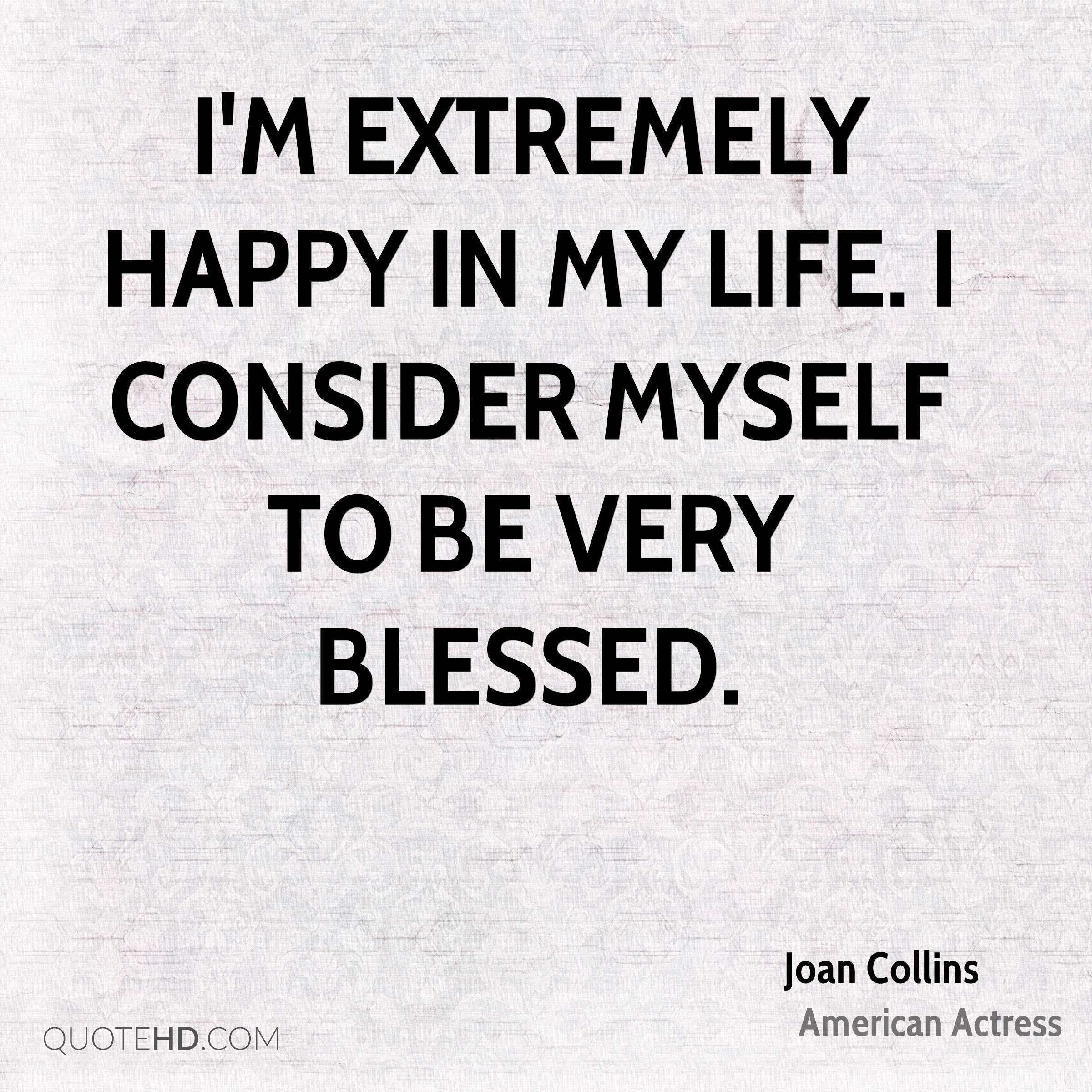 Happy Blessed Happy Quotes I Am Happy Quotes My Life Quotes