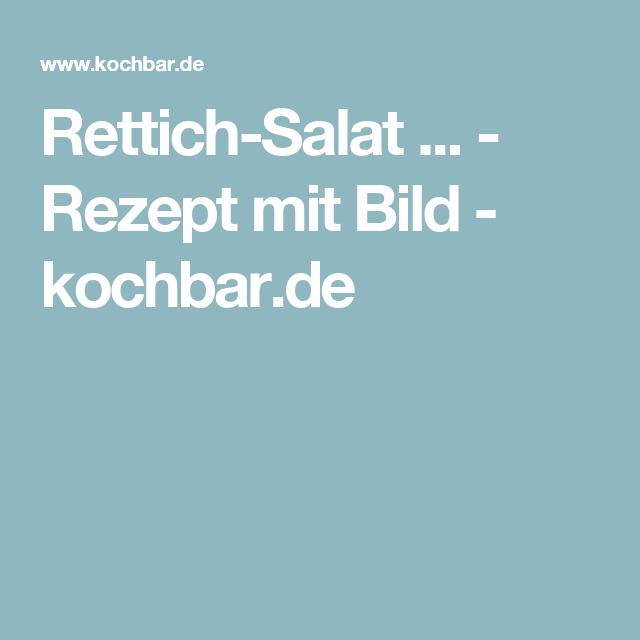 Rettich-Salat ... - Rezept mit Bild - kochbar.de