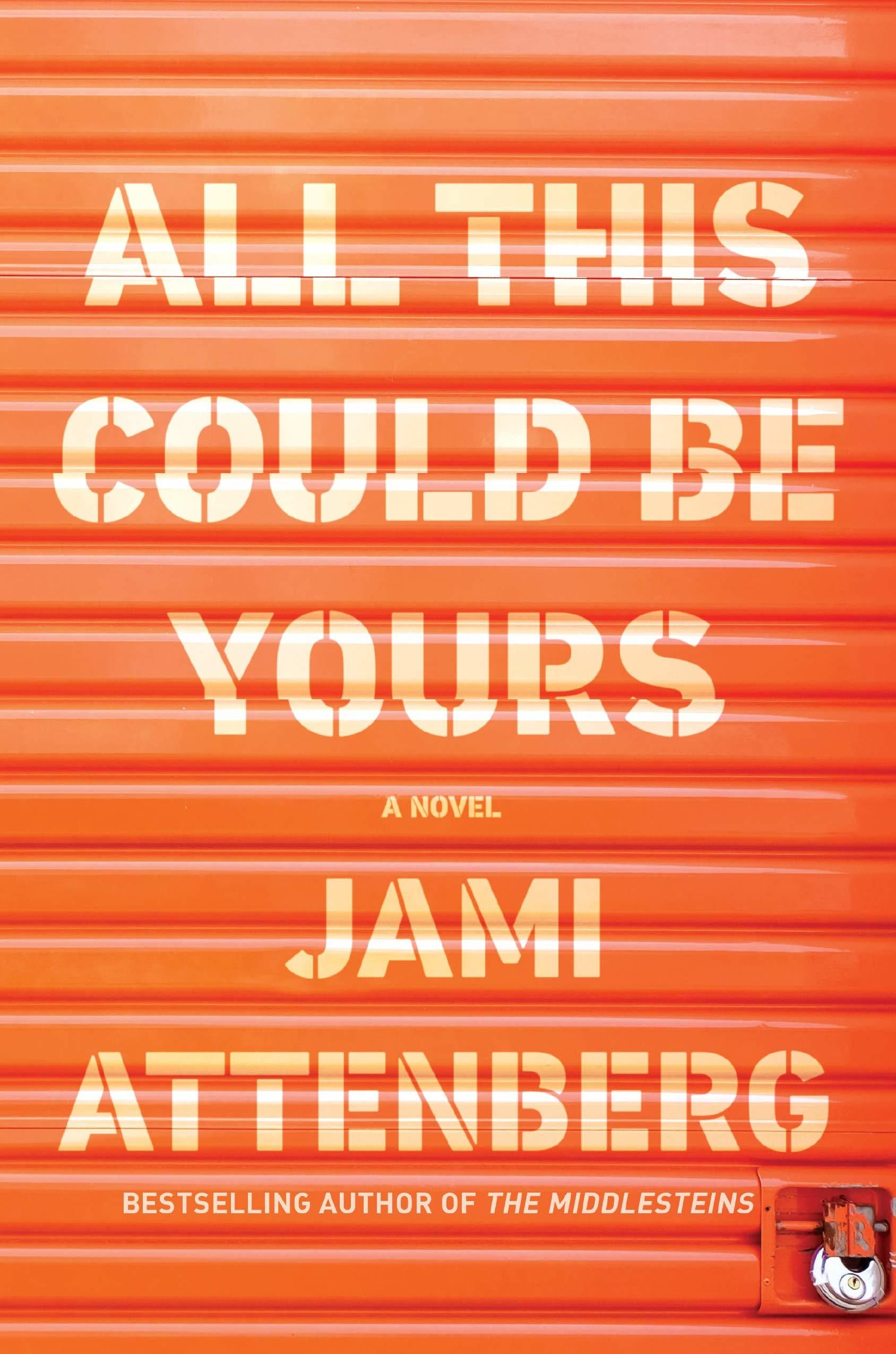 Pdf Download All This Could Be Yours By Jami Attenberg Fallen Book Books To Read Books