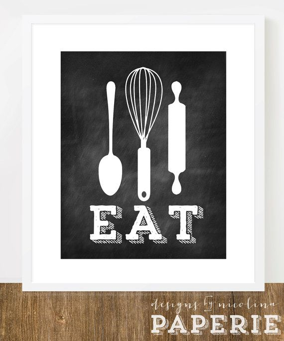 15 Whimsical Kitchen Designs With Chalkboard Wall: EAT Kitchen Utensil Sign /// CHALKBOARD /// 8x10 Or 11x14