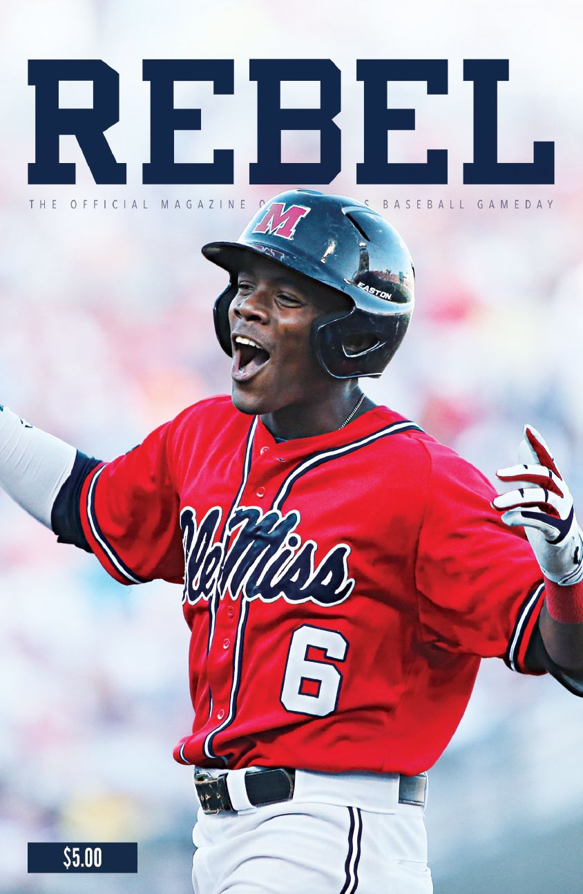 Ole miss gameday colors 2015 - Rebel The Official Magazine Of Ole Miss Athletics Baseball Gameday Is The Guide To The