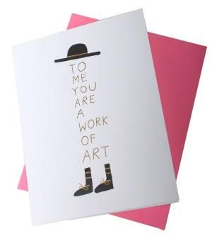 Catbird :: shop by category :: CARDS & STATIONERY :: To Me You are a Work of Art Card