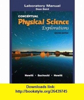Laboratory Manual For Conceptual Physical Science Explorations 9780321602749 Paul G Hewitt John