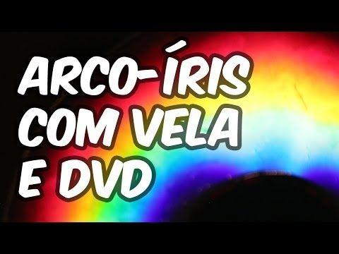 Manual Do Mundo Como Fazer Arco Iris Caseiro Com Dvd