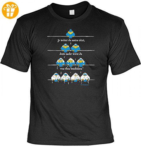 Fun T-Shirt: Je weiter du unten sitzt, desto mehr wirst Du beschissen - lustiges Geschenk mit Spaß und Humor - S bis 5XL, Größe:L (*Partner-Link)