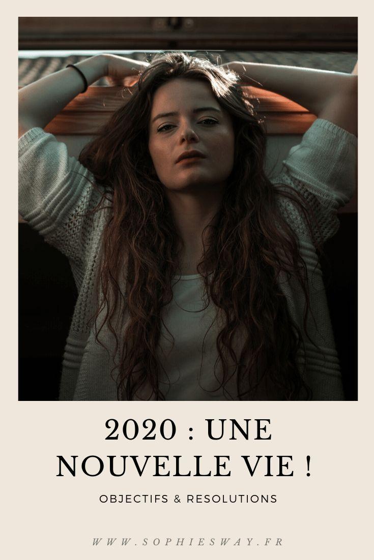 2020 Une Nouvelle Vie Sophie S Way Nouvelle Vie La Vie Bien Etre