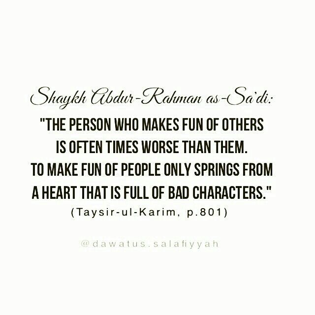 The Person Who Makes Fun Of Others Is Oftentimes Worse Than Them