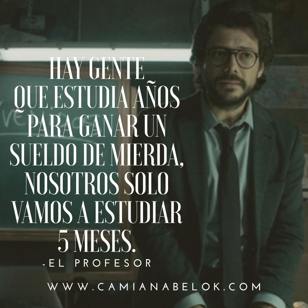 Camianabelok Sitio Oficial Frases En Imágenes De La Serie La Casa