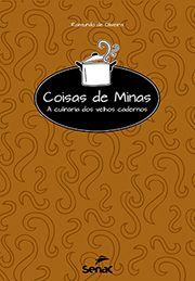 Coisas de Minas | A culinária dos velhos cadernos