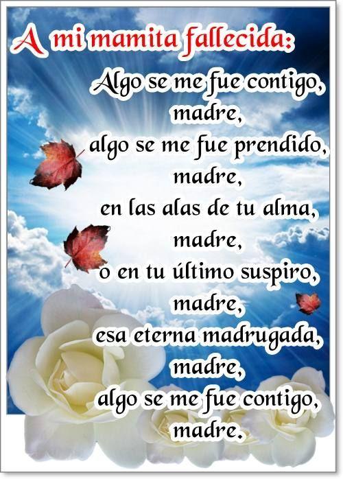 Imágenes Con Frases Para Una Madre Fallecida Que Está En El Cielo Frases Hoy Frases Para Madres Fallecidas Mamá Fallecida Frases Para Madres