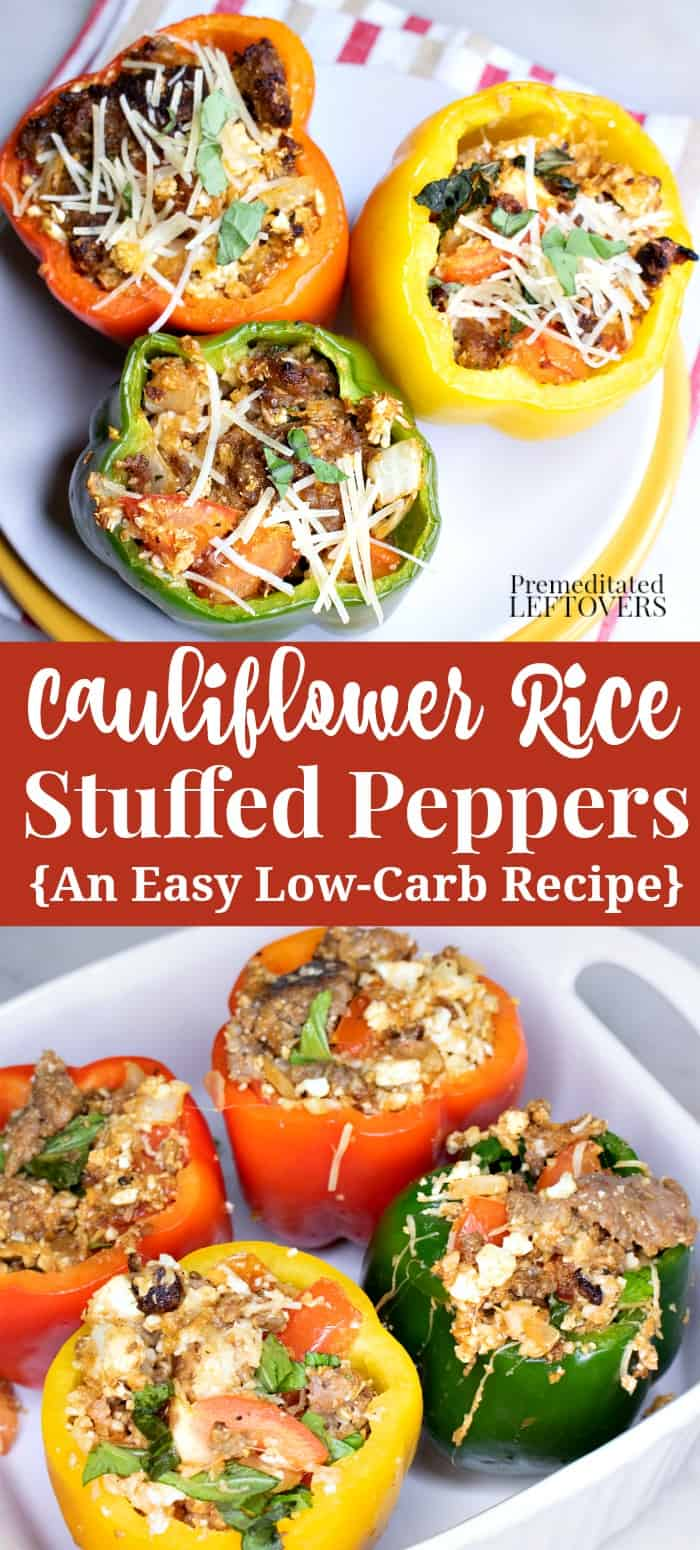 Stuffed Peppers Get A Low Carb Makeover In This Cauliflower Rice Stuffed Peppers Recipe With Italian In 2020 Peppers Recipes Stuffed Peppers Stuffed Peppers With Rice
