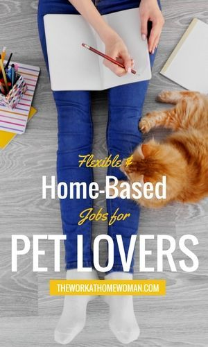 Flexible And Home Based Jobs For Pet Lovers Home Based Jobs