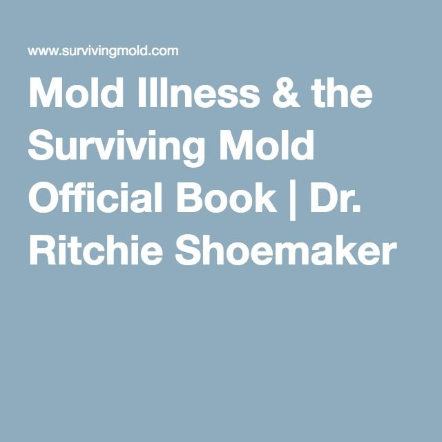 Mold Illness & the Surviving Mold Official Book | Dr ...