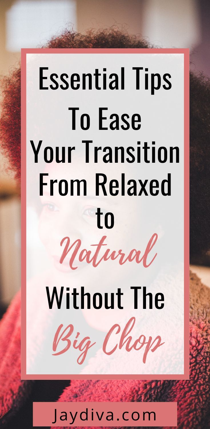 How To Transition To Natural Hair Without The Big Chop