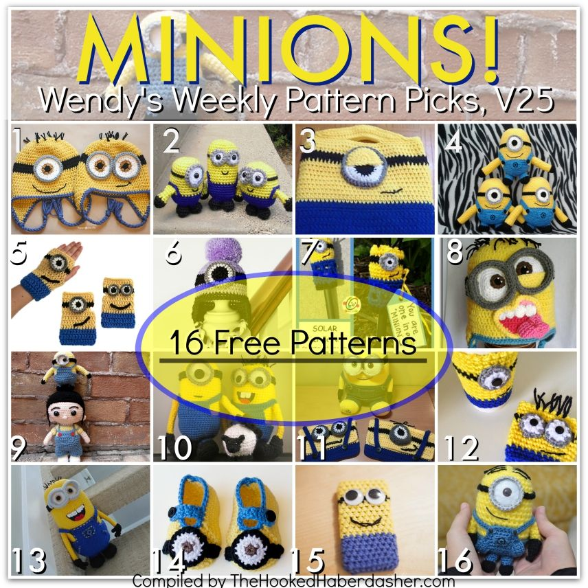 Minions~Wendy\'s Weekly Pattern Picks V25. This week\'s edition of ...