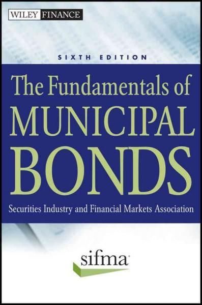 The Fundamentals Of Municipal Bonds Securities Industry And