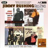 Four Classic Albums Plus: Jimmy Rushing and the Smith Girls/the Jazz Odyssey of James Rushing Esq/Little Jimmy Rushing and the Big Brass/Brubeck & Rushing [CD]