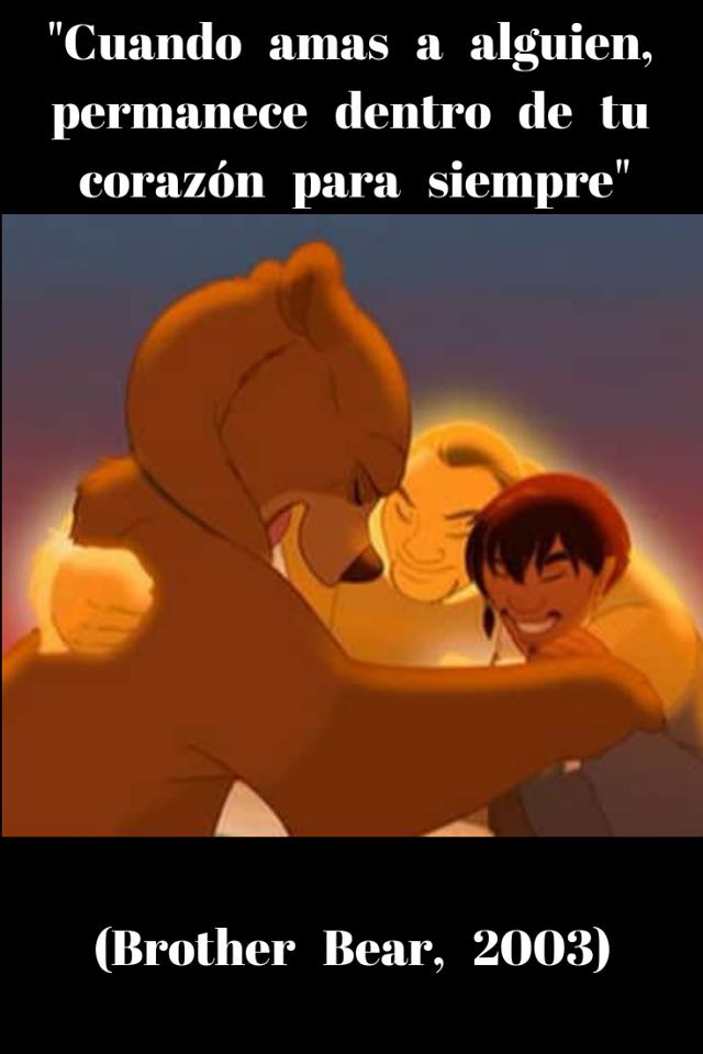 Tierra De Osos Frases Disney Frases Peliculas Disney Y