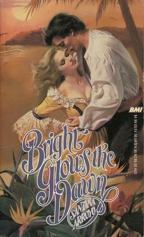 Bright Glows The Dawn Romance Book Covers Art Romance Novel Covers Romance Covers Art